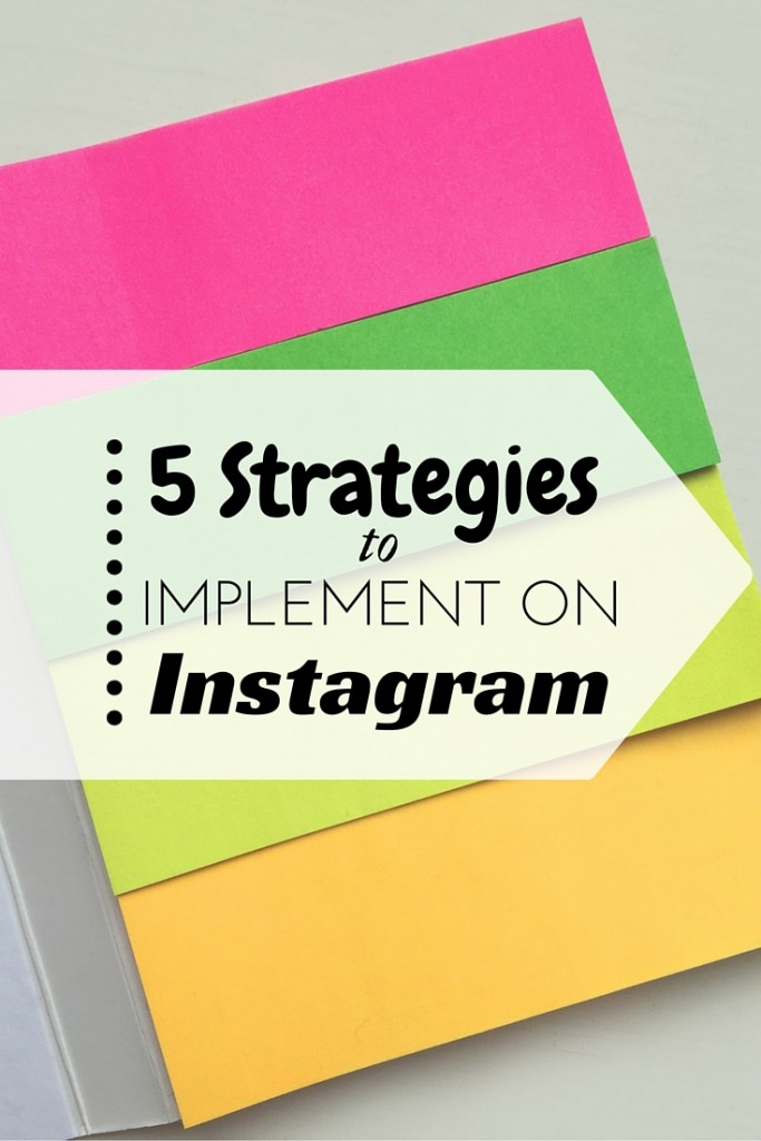 5 strategies to implement on instagram