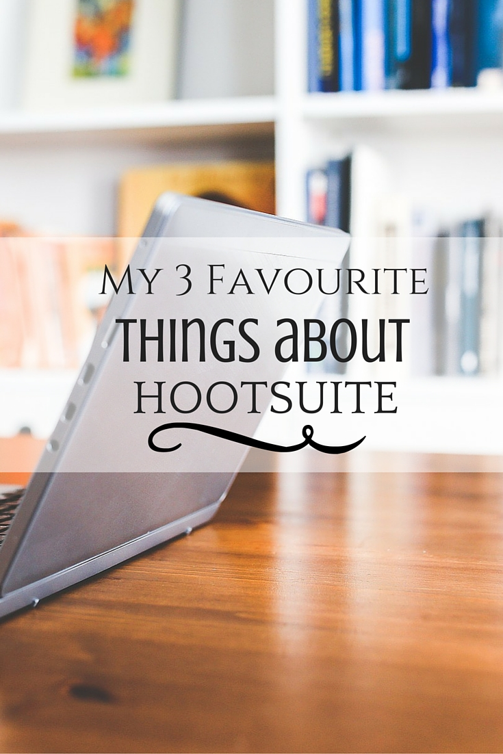 My Three Favourite Things about Hootsuite