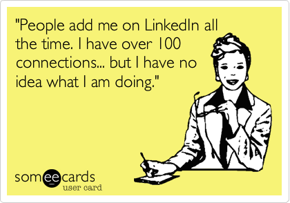 LinkedIn Training Someecard
