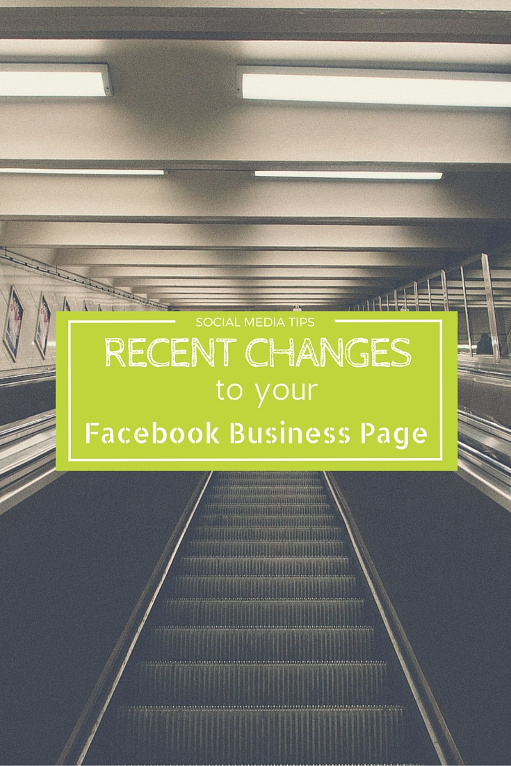 Recent changes to facebook business pages